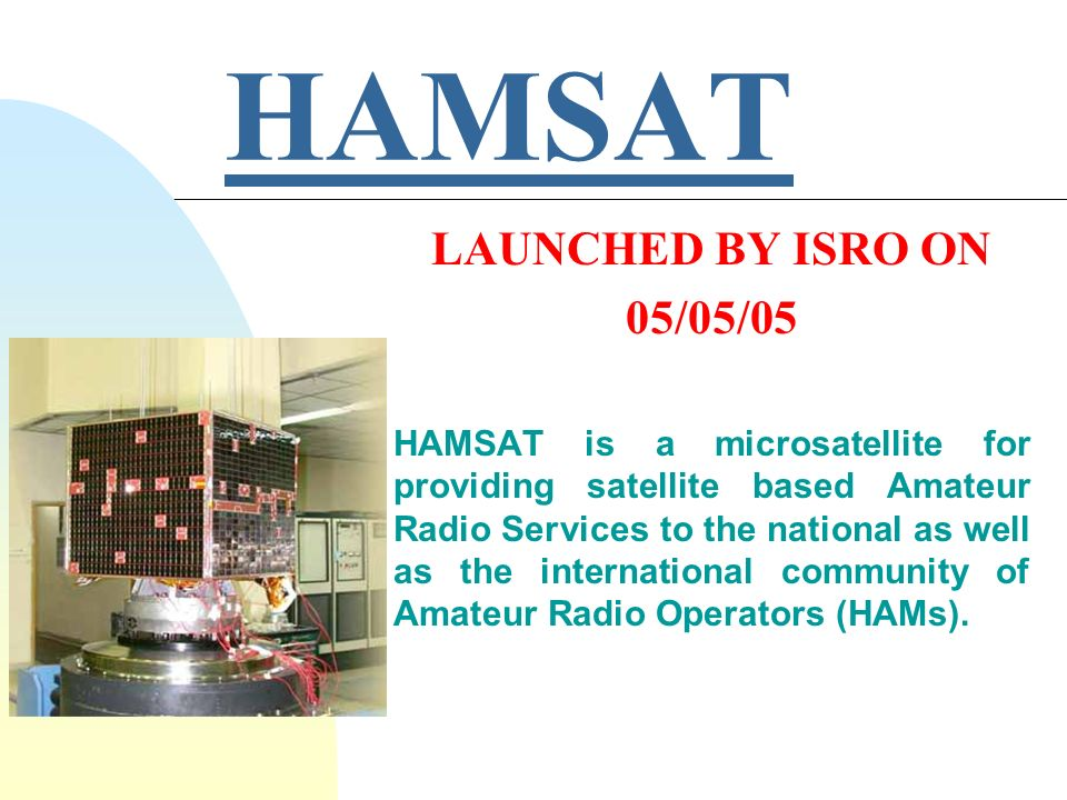 AMSAT AMATEUR RADIO SATELLITE CORPORATION A NON- PROFIT ASSOCIATION FORMED BY HAMS IN USA JAPAN AUSTRALIA GERMANY CANADA