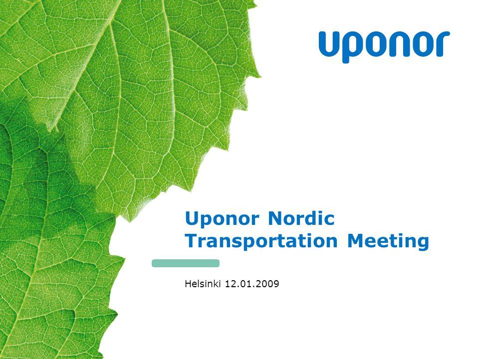 Uponor Nordic Transportation Meeting Helsinki 12.01.2009