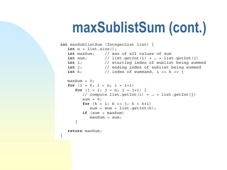 maxSublistSum (cont.)