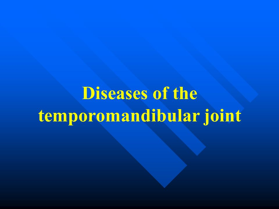 Symptoms The patient cannot close his or her mouth The mandible is elastically fixated The articular fossa is empty Moderate pain in the joint