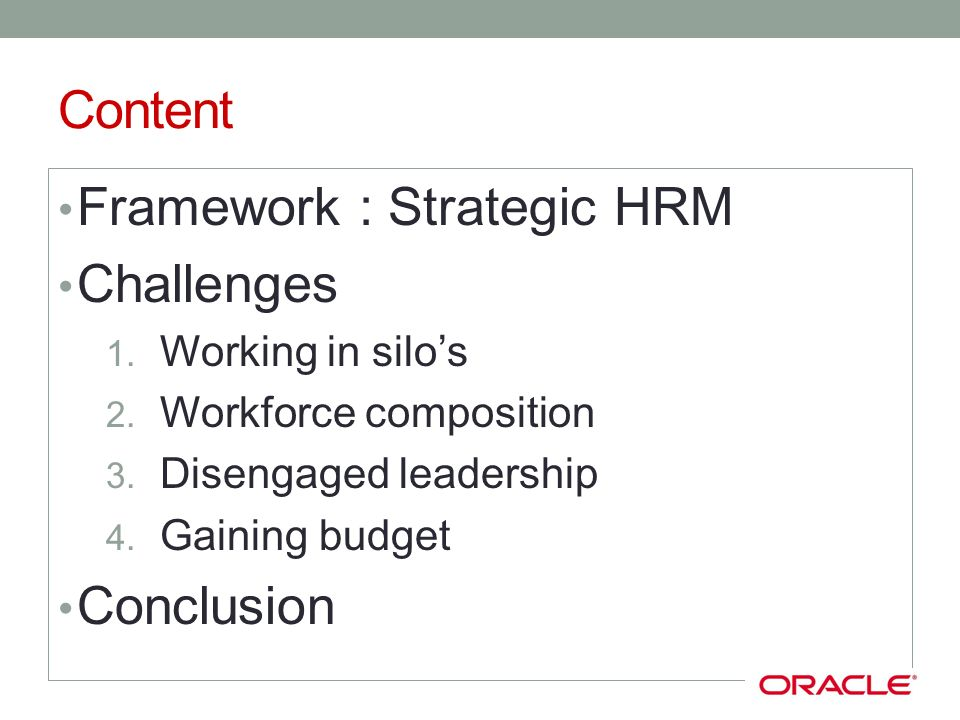 Strategic HRM HRM = provider of solutions to business problems Creating value to Costumers Employees Investors Integrated approach Organizational Alignment Talent Management HR Shared Services HR Leadership HR Business Partners HR Centres of Expertise
