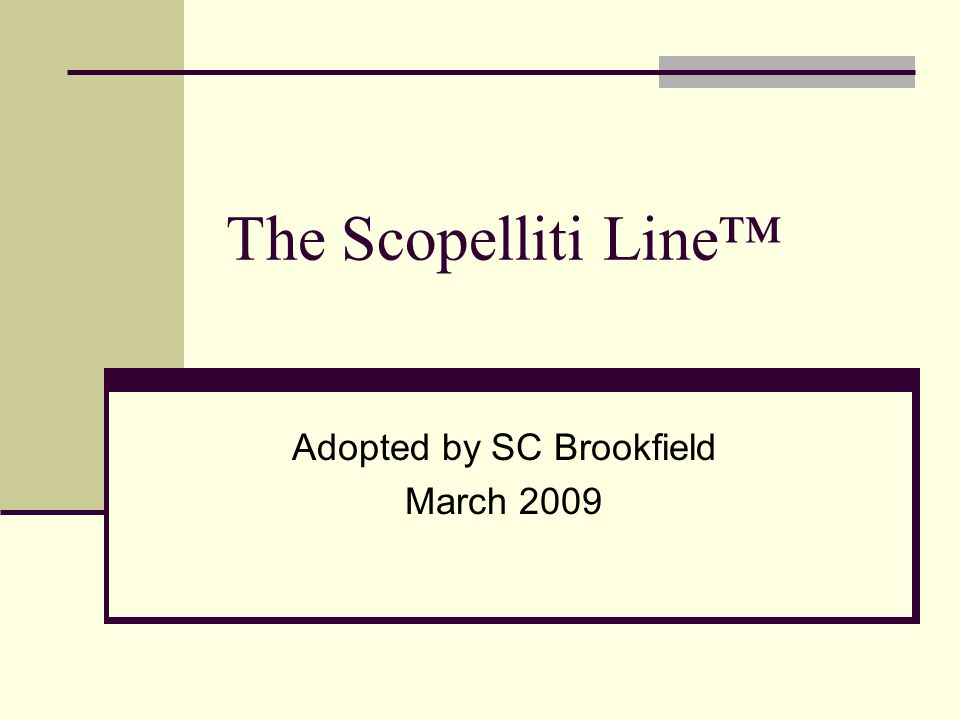 The Scopelliti Line Adopted by SC Brookfield March 2009