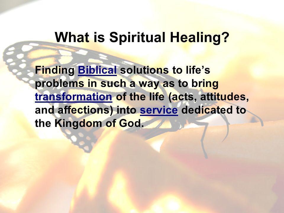 What is Spiritual Healing.