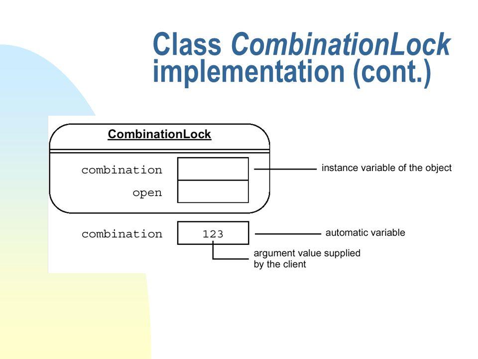 Class CombinationLock implementation (cont.)