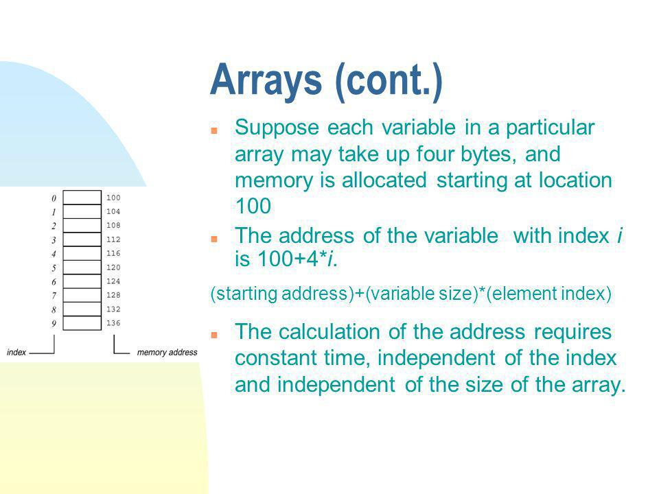 Array objects n Arrays in Java are encapsulated in objects.