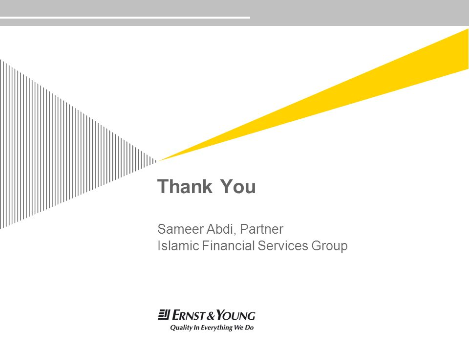 Thank You Sameer Abdi, Partner Islamic Financial Services Group