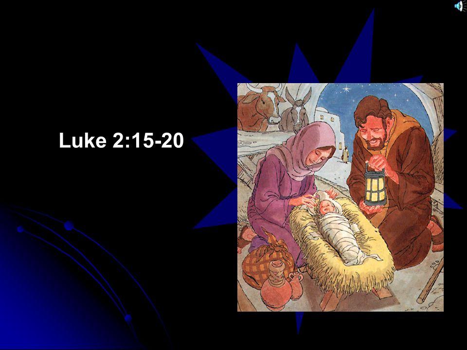 Luke 2:15-20