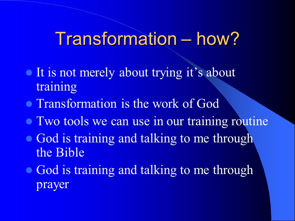 Transformation – how.