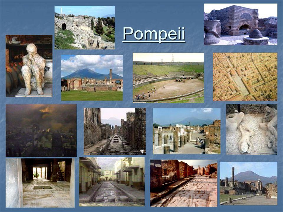 Pompeii Pompeii