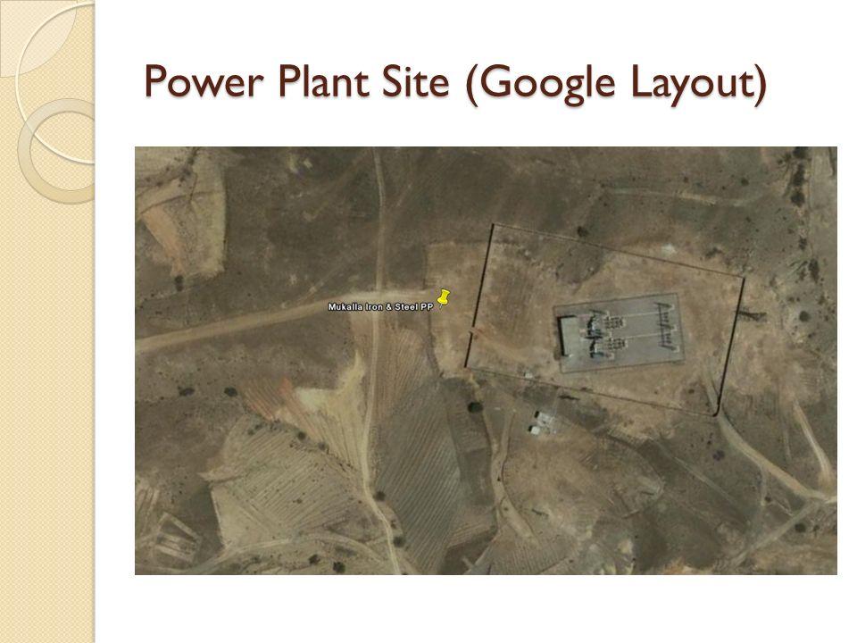 Power Plant Site (Google Layout)