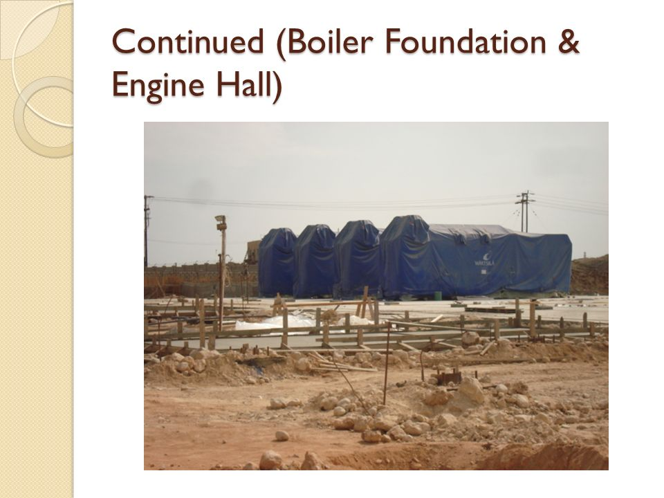 Continued (Boiler Foundation & Engine Hall)
