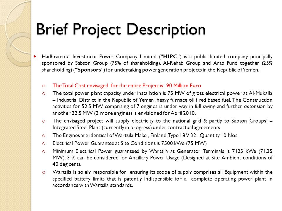 Brief Project Description Brief Project Description Hadhramout Investment Power Company Limited (HIPC) is a public limited company principally sponsor