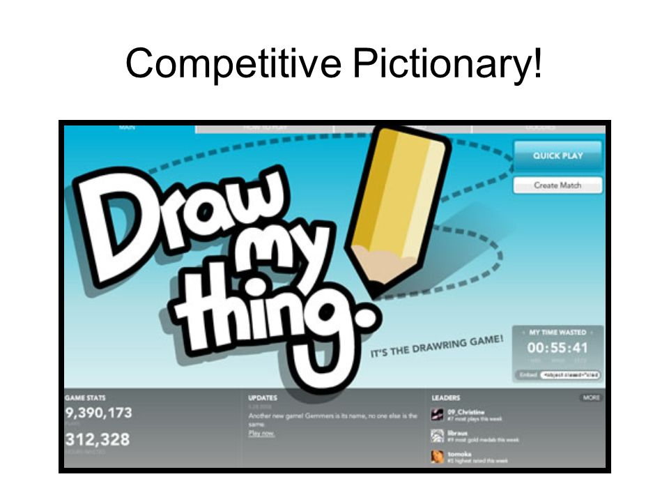Competitive Pictionary!
