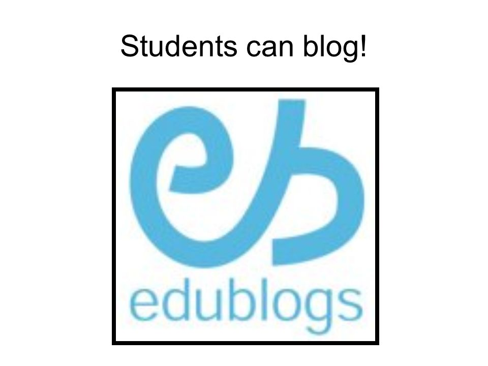 Students can blog!