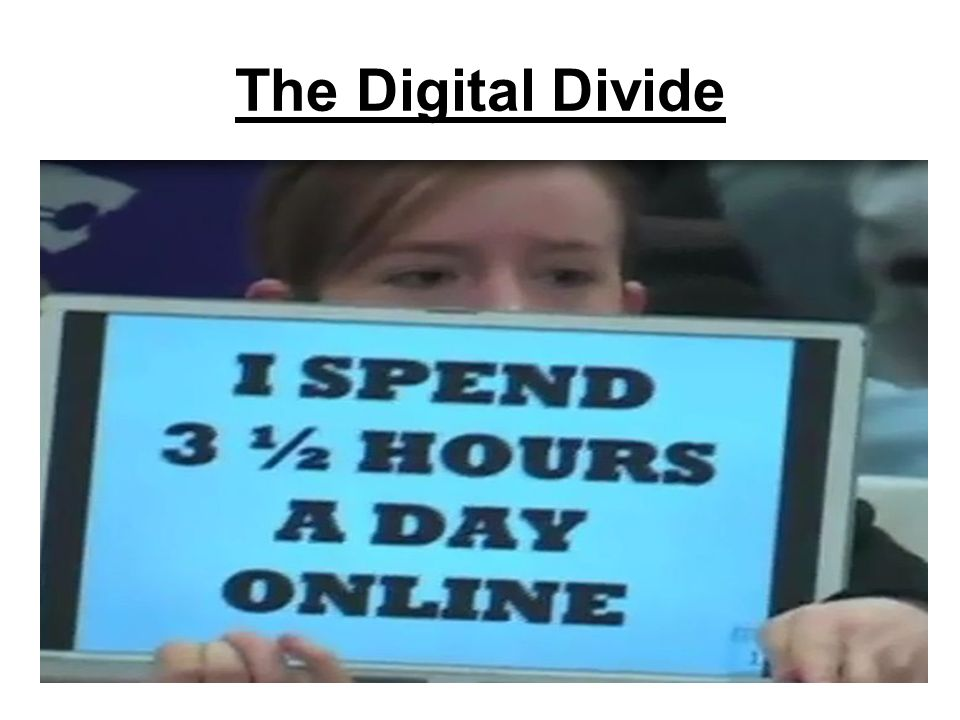 The Digital Divide