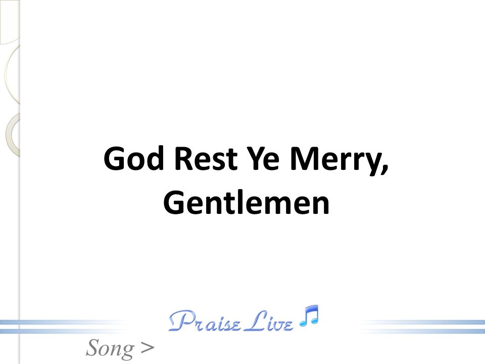 Song > God Rest Ye Merry, Gentlemen