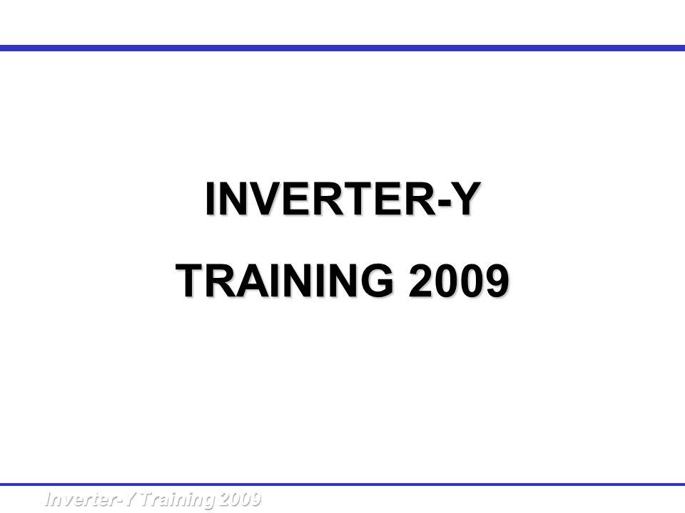 INVERTER-Y TRAINING 2009