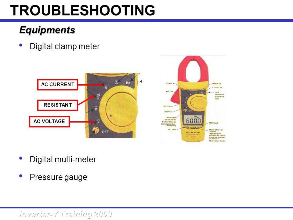 Equipments Digital clamp meter Digital multi-meter Pressure gauge AC CURRENT RESISTANT AC VOLTAGE TROUBLESHOOTING