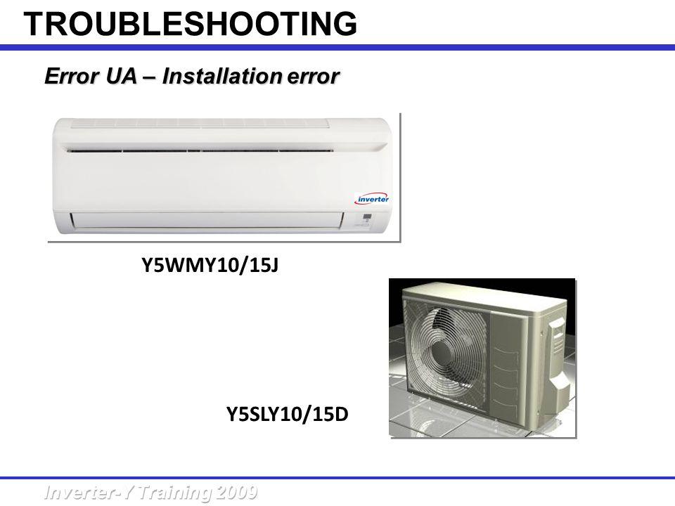 Error UA – Installation error Y5WMY10/15J Y5SLY10/15D TROUBLESHOOTING