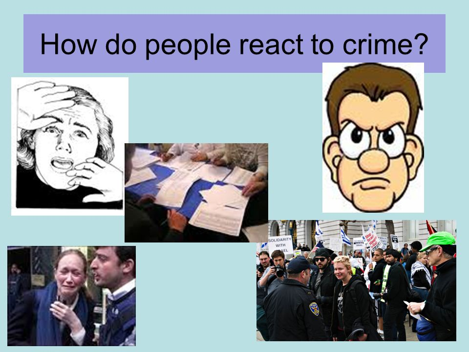 How do people react to crime