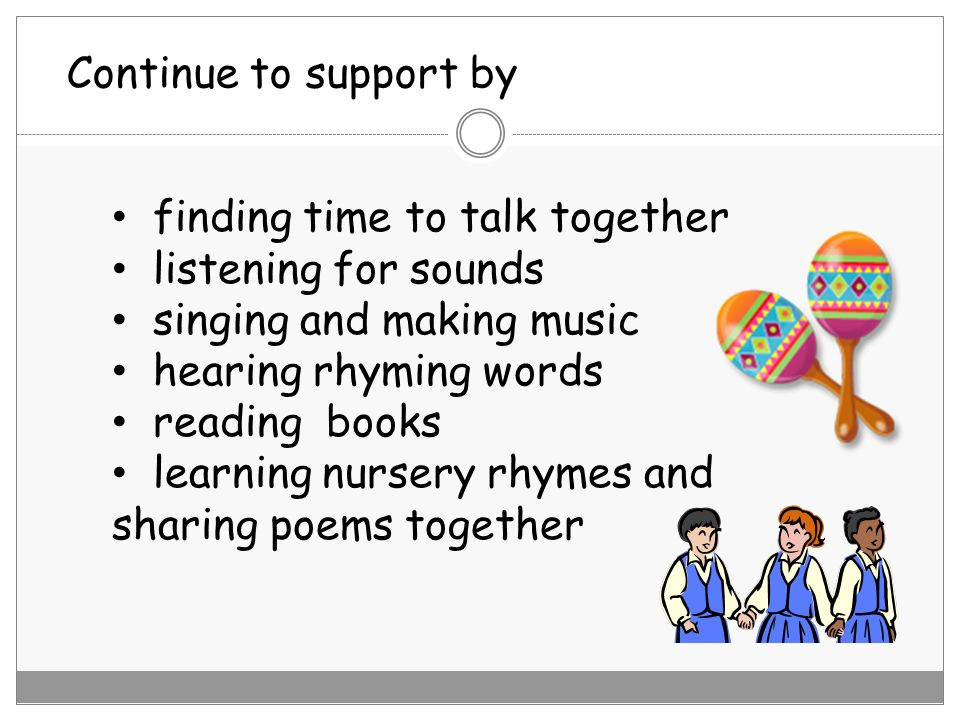 finding time to talk together listening for sounds singing and making music hearing rhyming words reading books learning nursery rhymes and sharing po