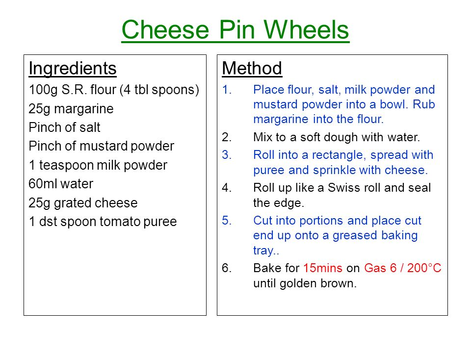 Cheese Pin Wheels Ingredients 100g S.R.