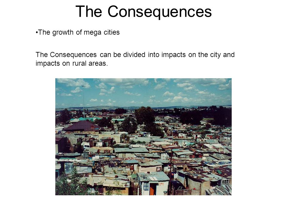 Consequences on the city