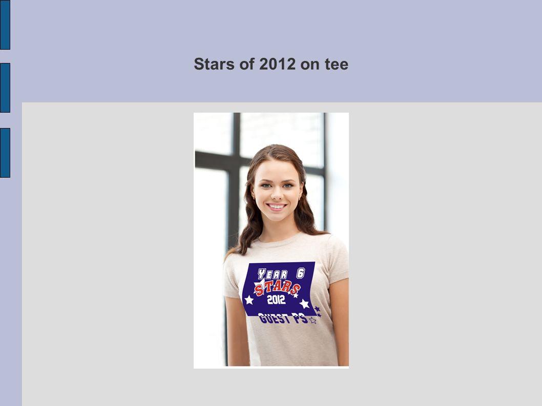 Stars of 2012 on tee