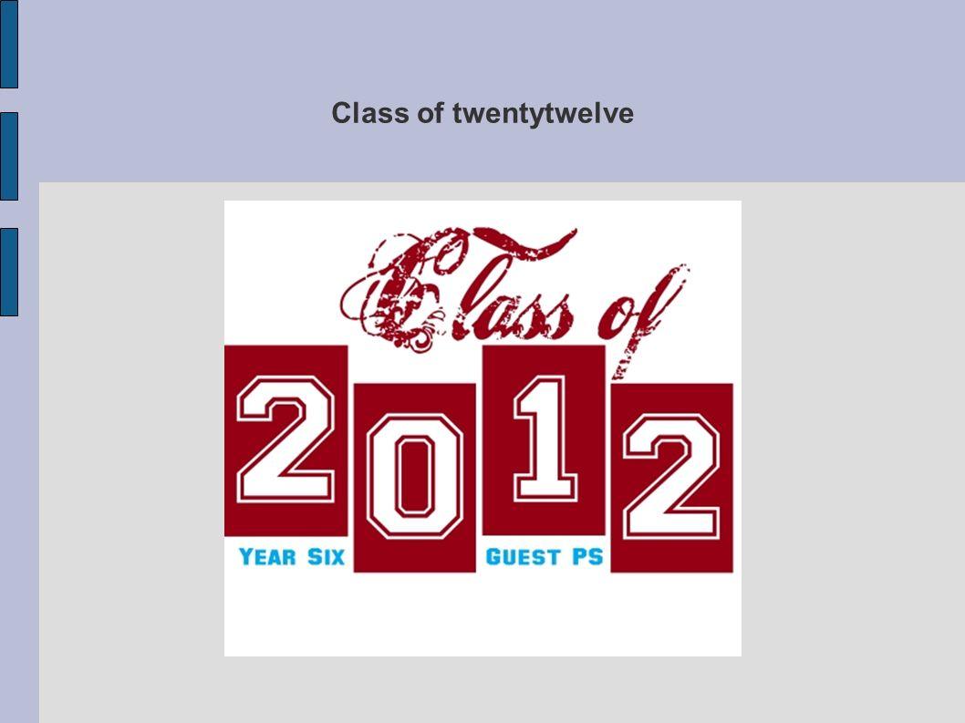 Class of twentytwelve