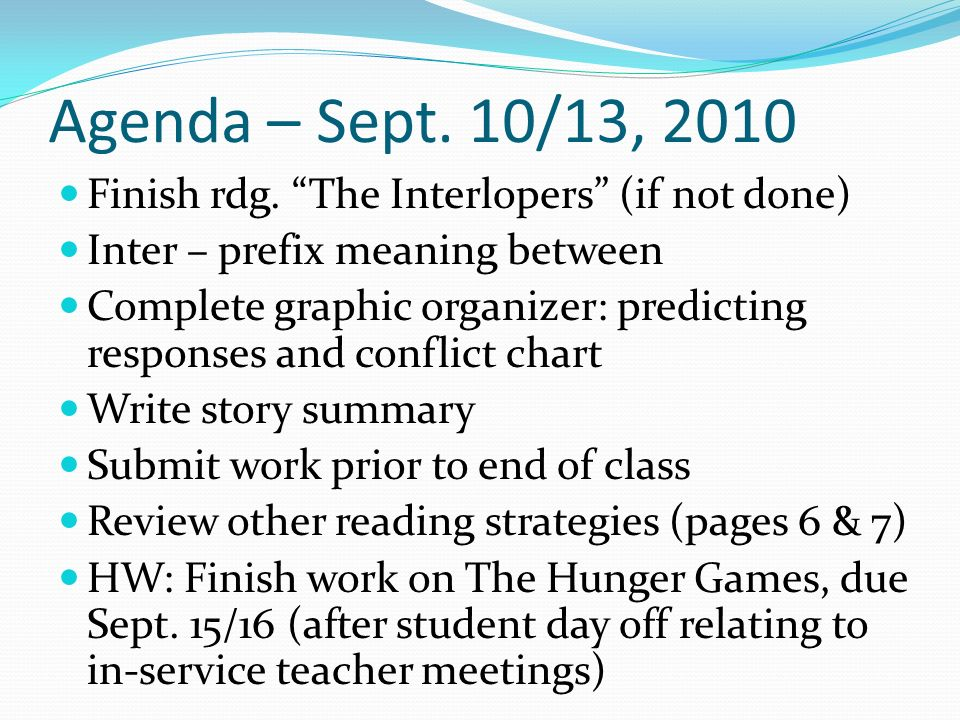 Agenda – Sept. 10/13, 2010 Finish rdg.