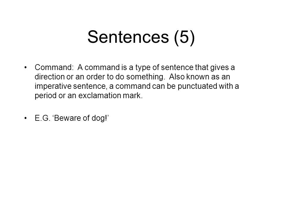 Sentences recap...What type of sentences are these.