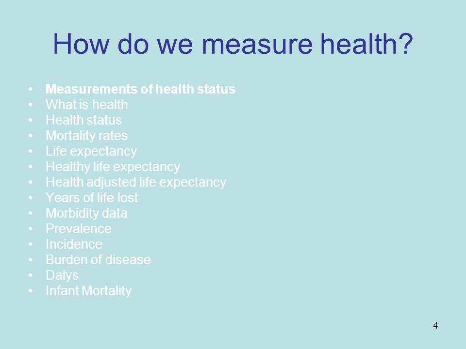 4 How do we measure health.