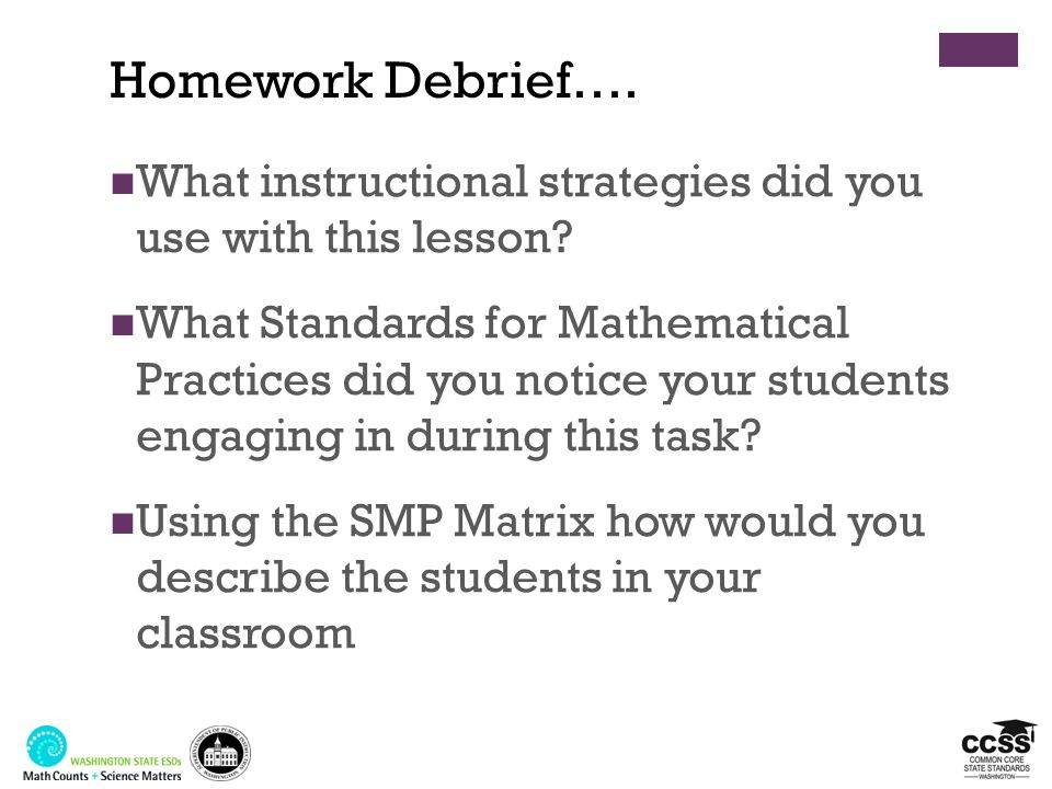 What instructional strategies did you use with this lesson? What Standards for Mathematical Practices did you notice your students engaging in during