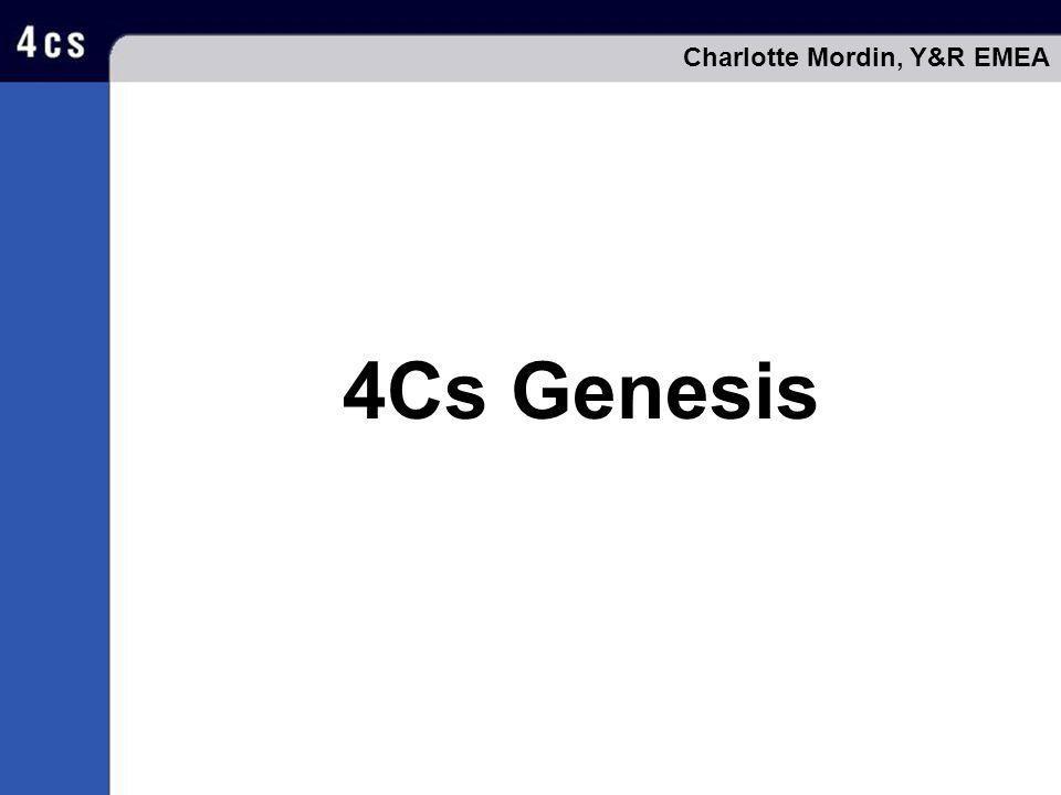 4Cs Genesis Charlotte Mordin, Y&R EMEA