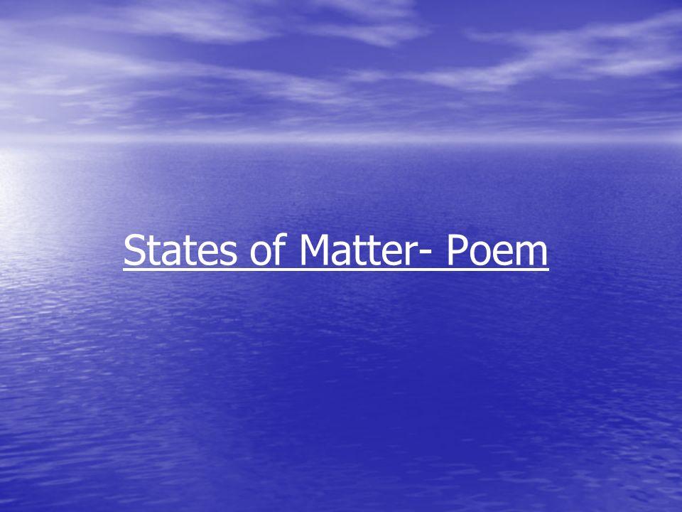States of Matter- Poem
