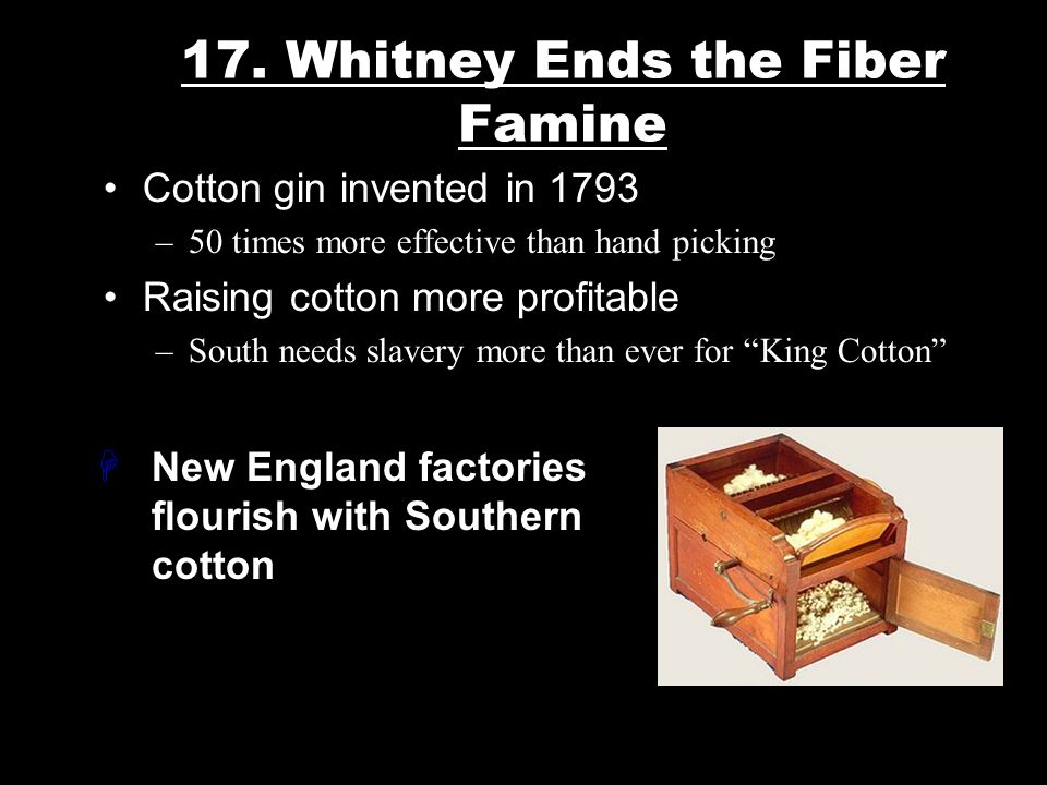 · It was difficult to make a profit from cotton because cottonseeds were removed by hand. Cotton Gin Cotton Ball, picked 1915 Georgia Ex.) It took one