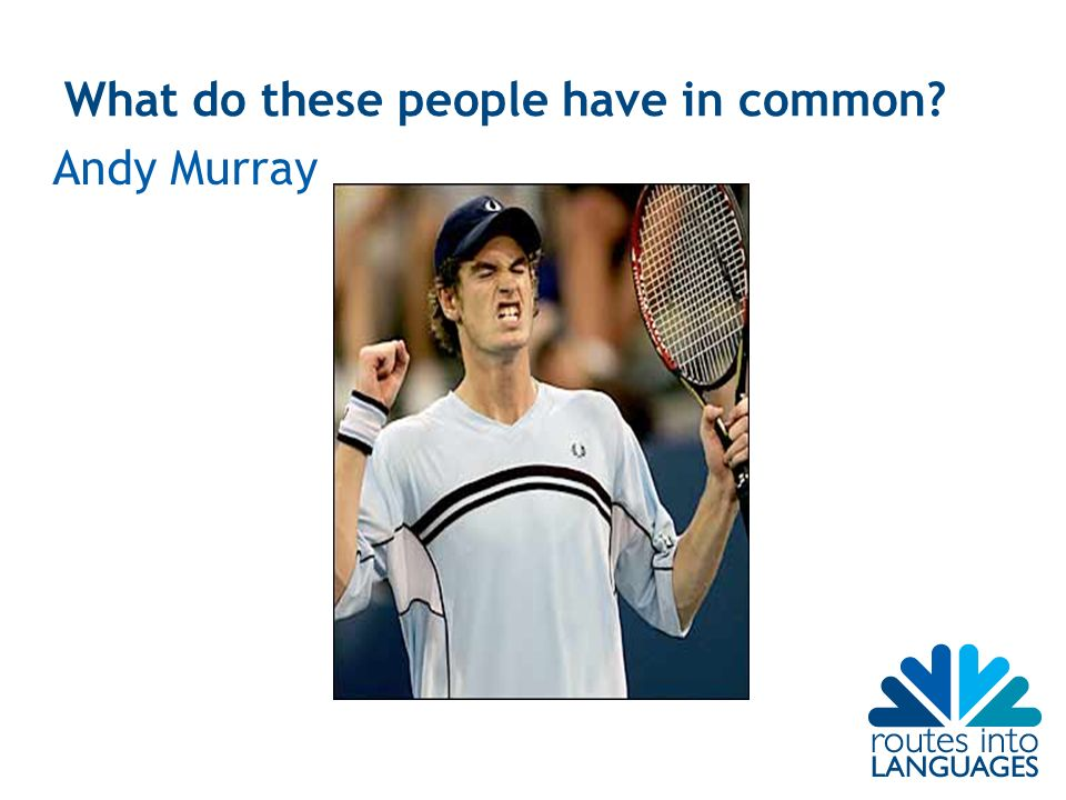 What do these people have in common Andy Murray