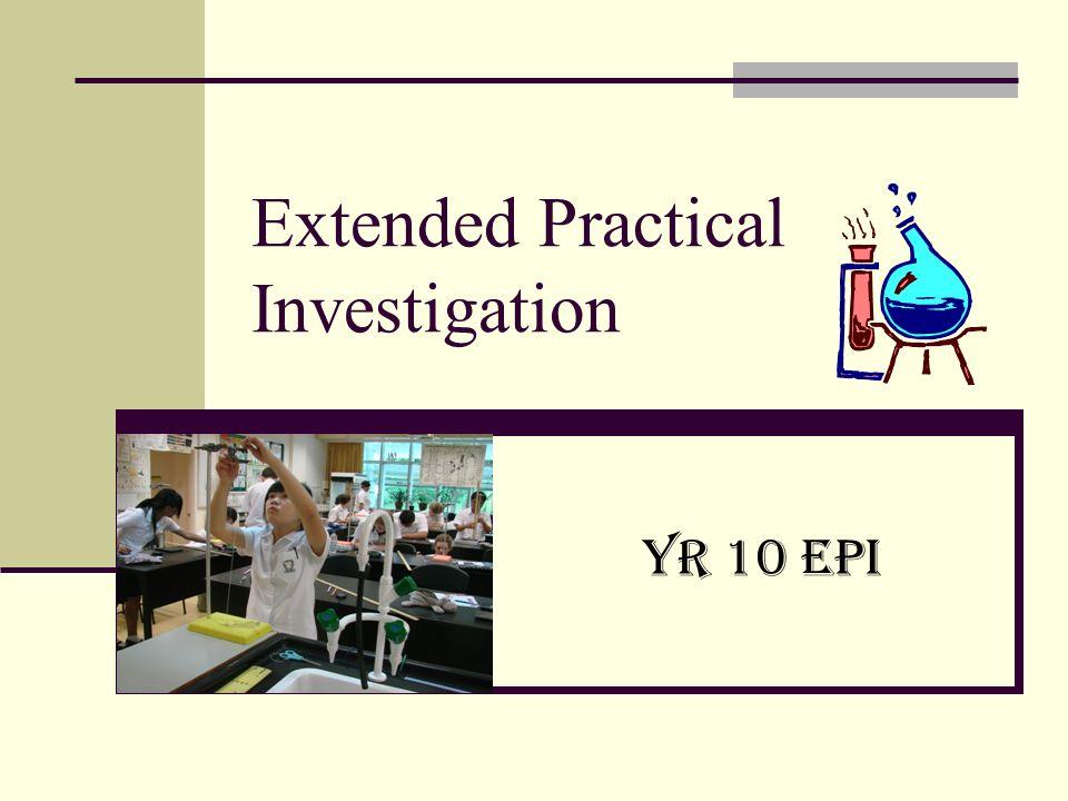 Extended Practical Investigation Yr 10 EPI