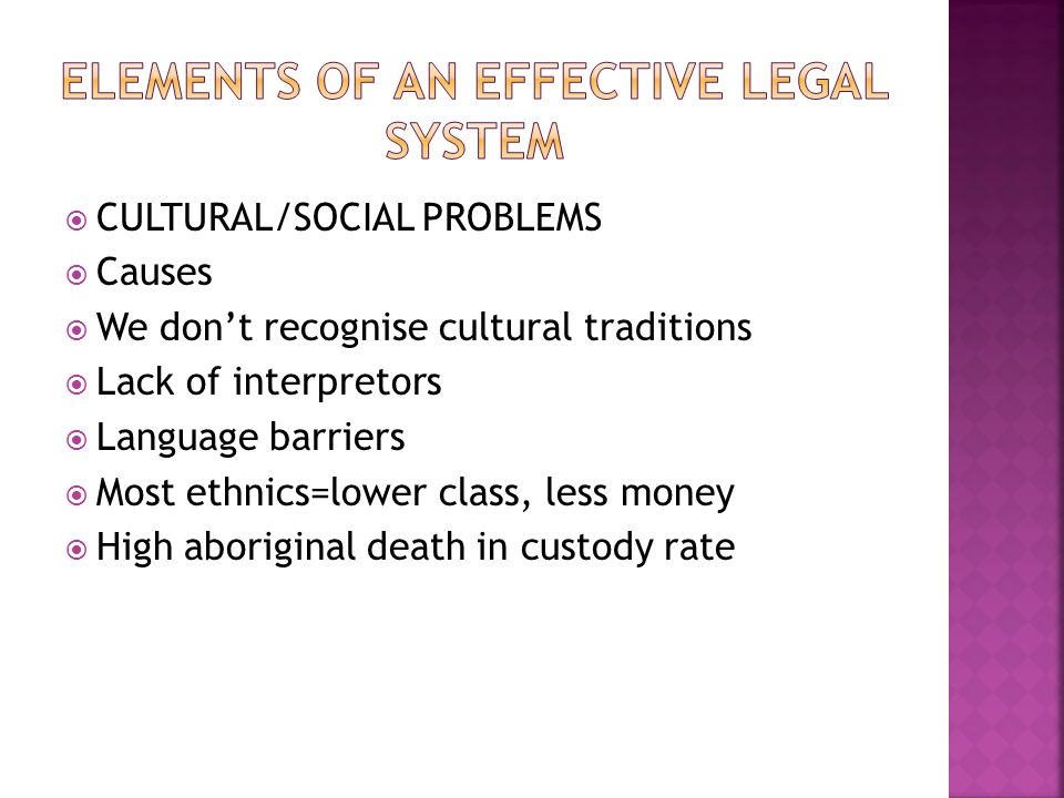 CULTURAL/SOCIAL PROBLEMS Causes We dont recognise cultural traditions Lack of interpretors Language barriers Most ethnics=lower class, less money High aboriginal death in custody rate