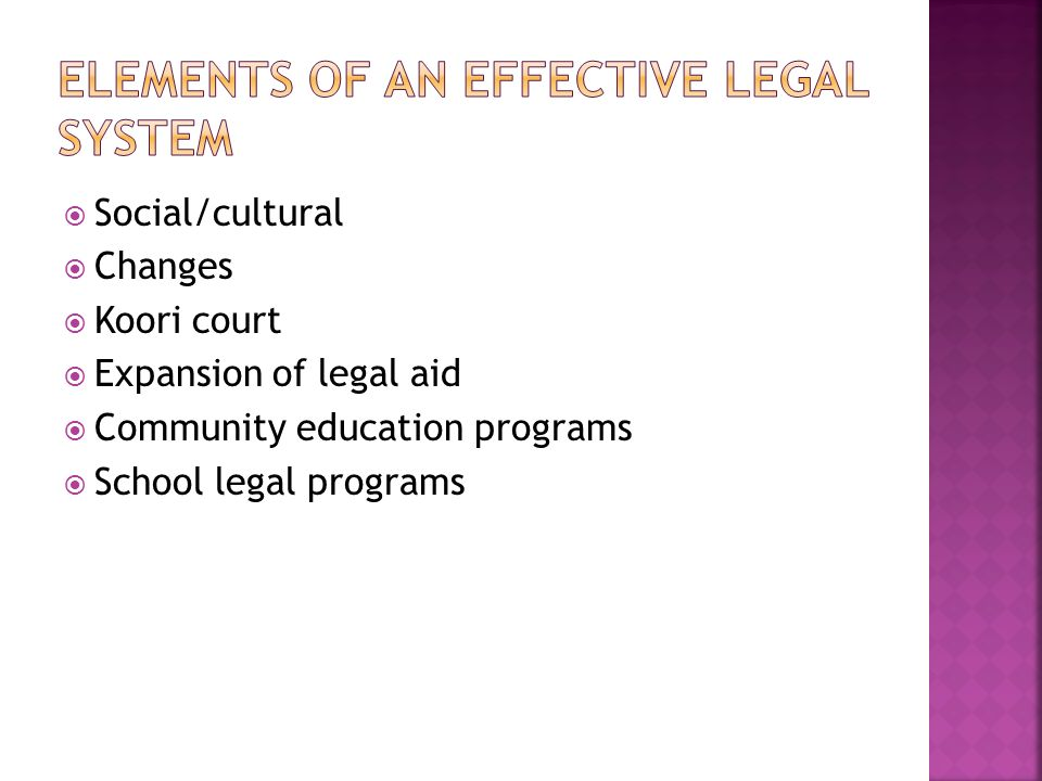 Social/cultural Changes Koori court Expansion of legal aid Community education programs School legal programs