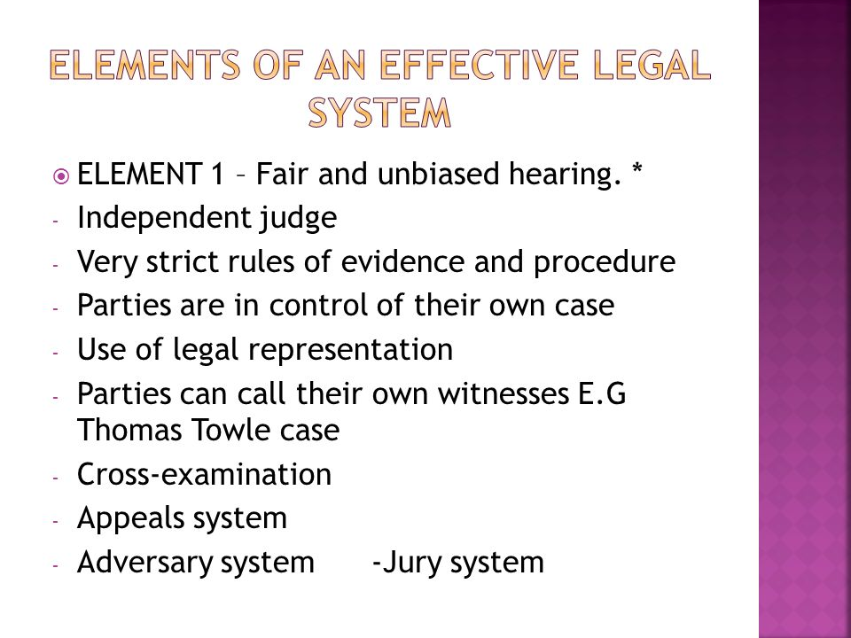 ELEMENT 1 – Fair and unbiased hearing.