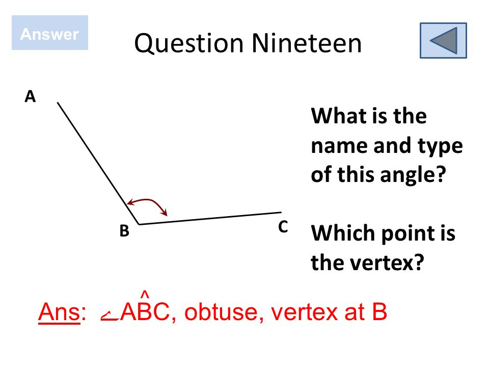 Question Eighteen Answer Ans: 070º What is the best estimate for the bearing from A to B? N A B 135º, 045º, 070º, or 255º