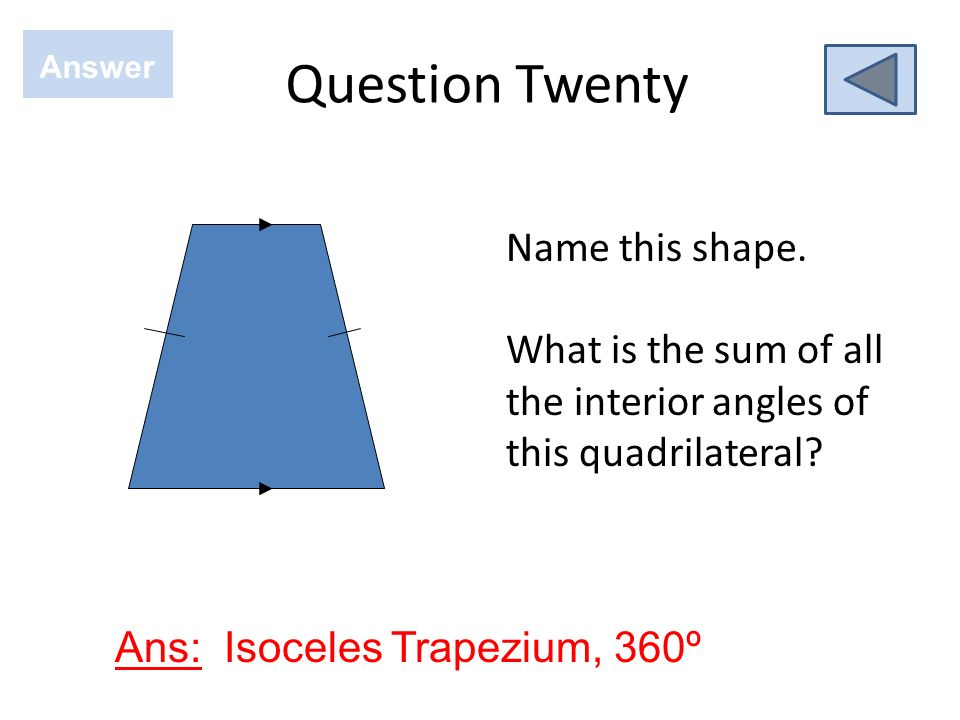 Question Nineteen Answer Ans: ABC, obtuse, vertex at B A C B What is the name and type of this angle? Which point is the vertex? ^