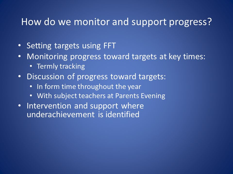 How do we monitor and support progress.
