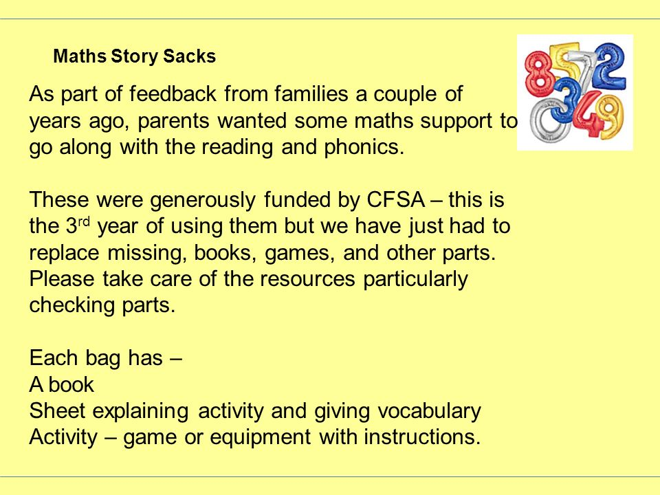 Maths Story Sacks As part of feedback from families a couple of years ago, parents wanted some maths support to go along with the reading and phonics.