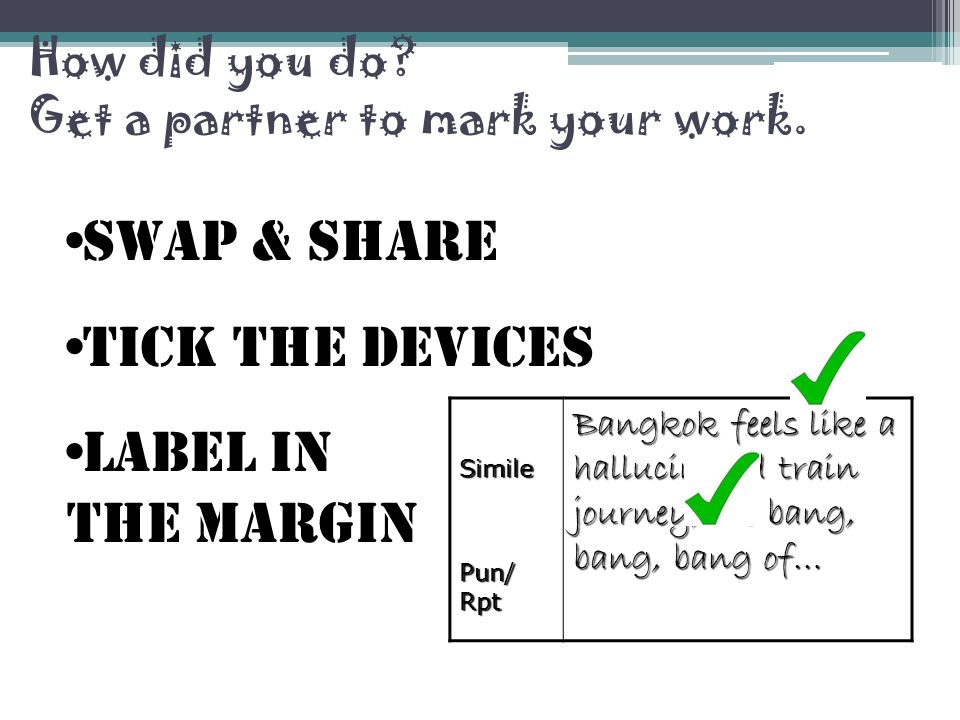 How did you do. Get a partner to mark your work.