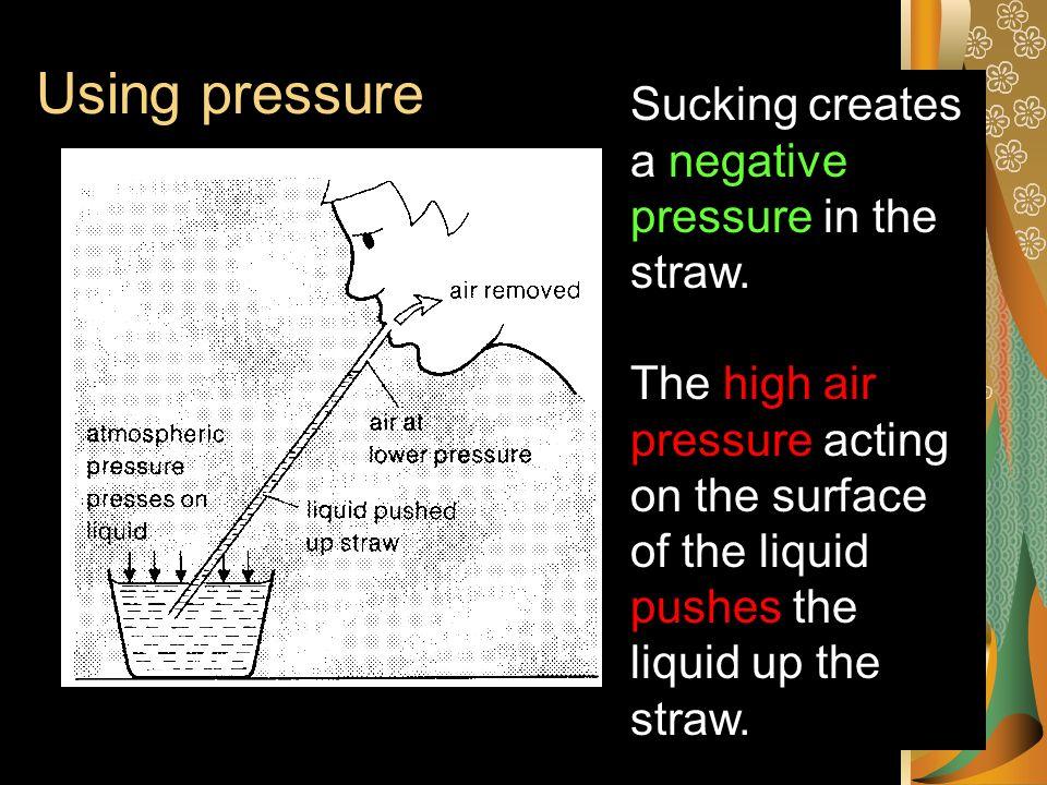 Using Air pressure