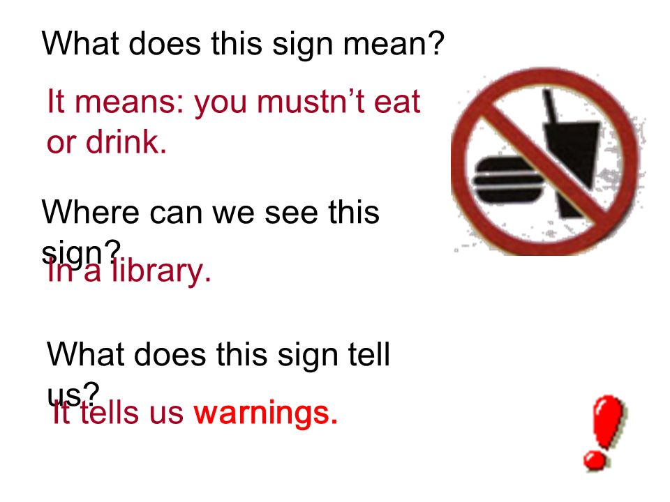 What does this sign mean.Where can we see this sign.