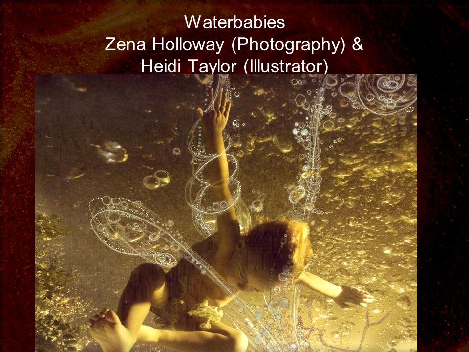 Waterbabies Zena Holloway (Photography) & Heidi Taylor (Illustrator)