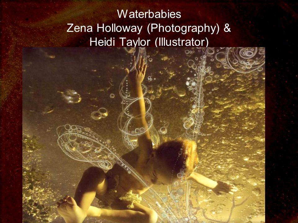 Waterbabies Zena Holloway (Photography) & Heidi Taylor (Illustrator)